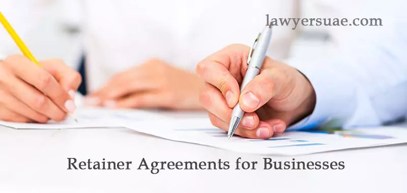 Retainer Agreements for Businesses in The UAE