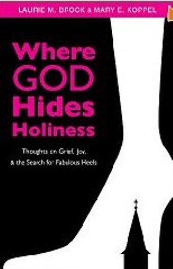 Where God hides holiness2