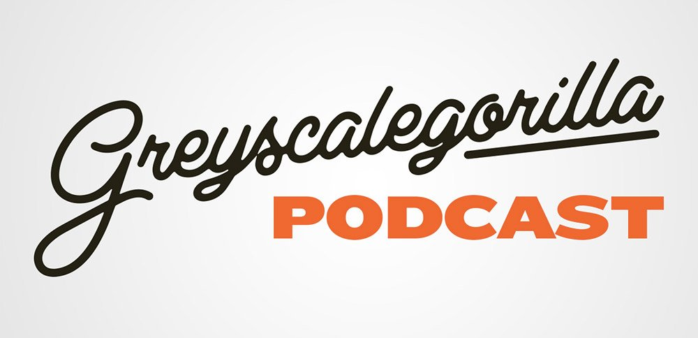 Greyscale-Gorilla-Podcast