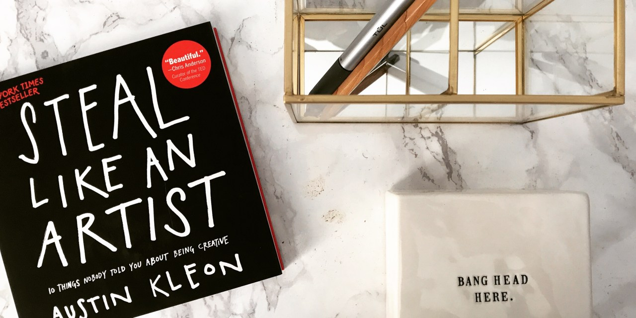 Why Steal Like an Artist Needs to Be on Your Reading List