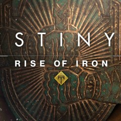 Destiny Rise of Iron  – Archon's Forge and Felwinter Peak
