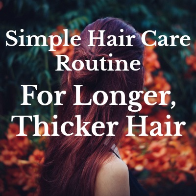 Use this easy to follow hair care routine to save time, money and effort all while growing your healthiest head of hair yet!!