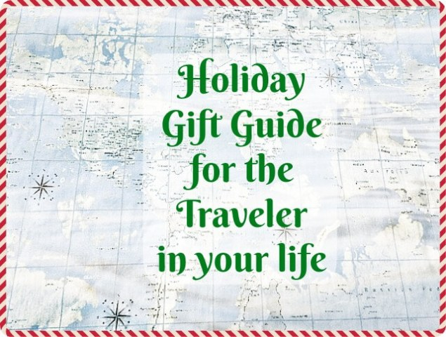 Gift Ideas for Travelers | Best Travel Accessories