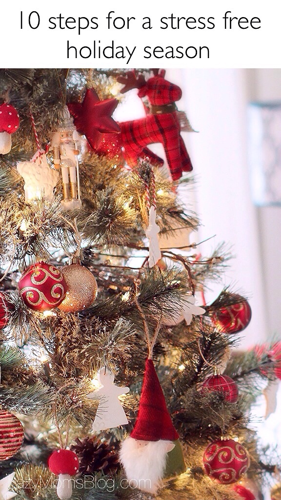 10 steps for a stress free holiday season