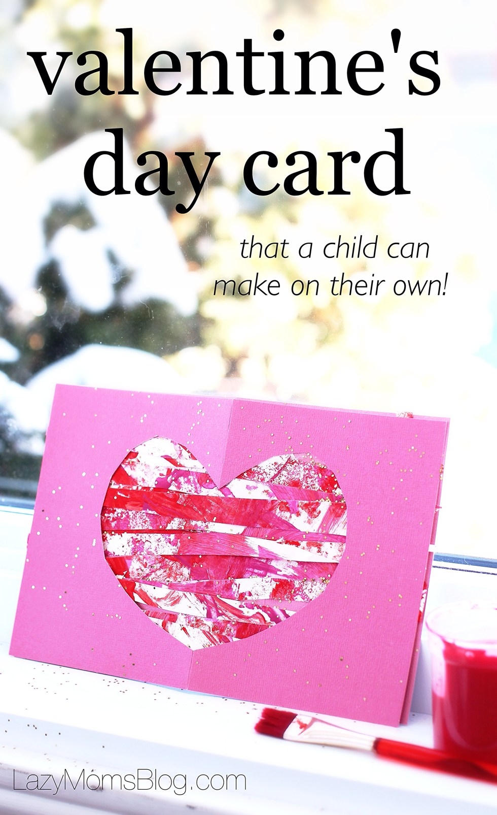 Valentine's day card that your child can really make!
