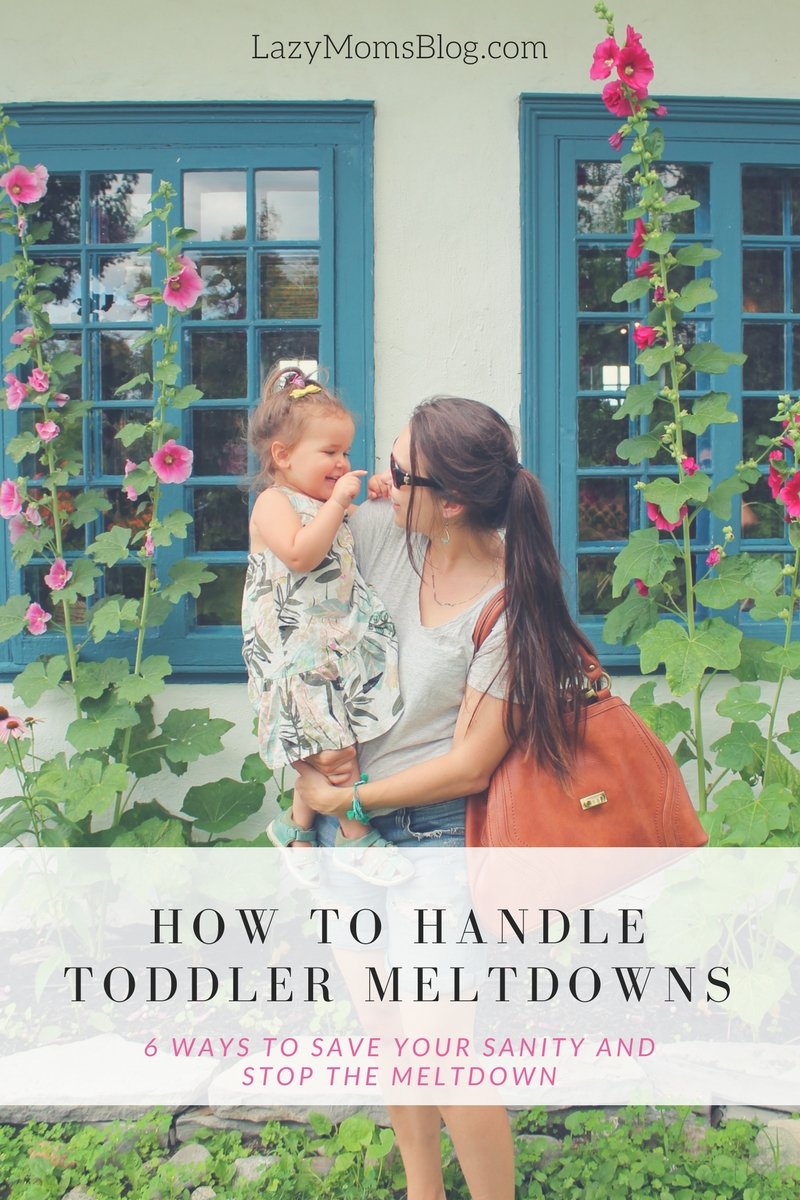 how to handle toddler meltdowns- 6 ways to save your sanity and teach kids to deal with their frustrations