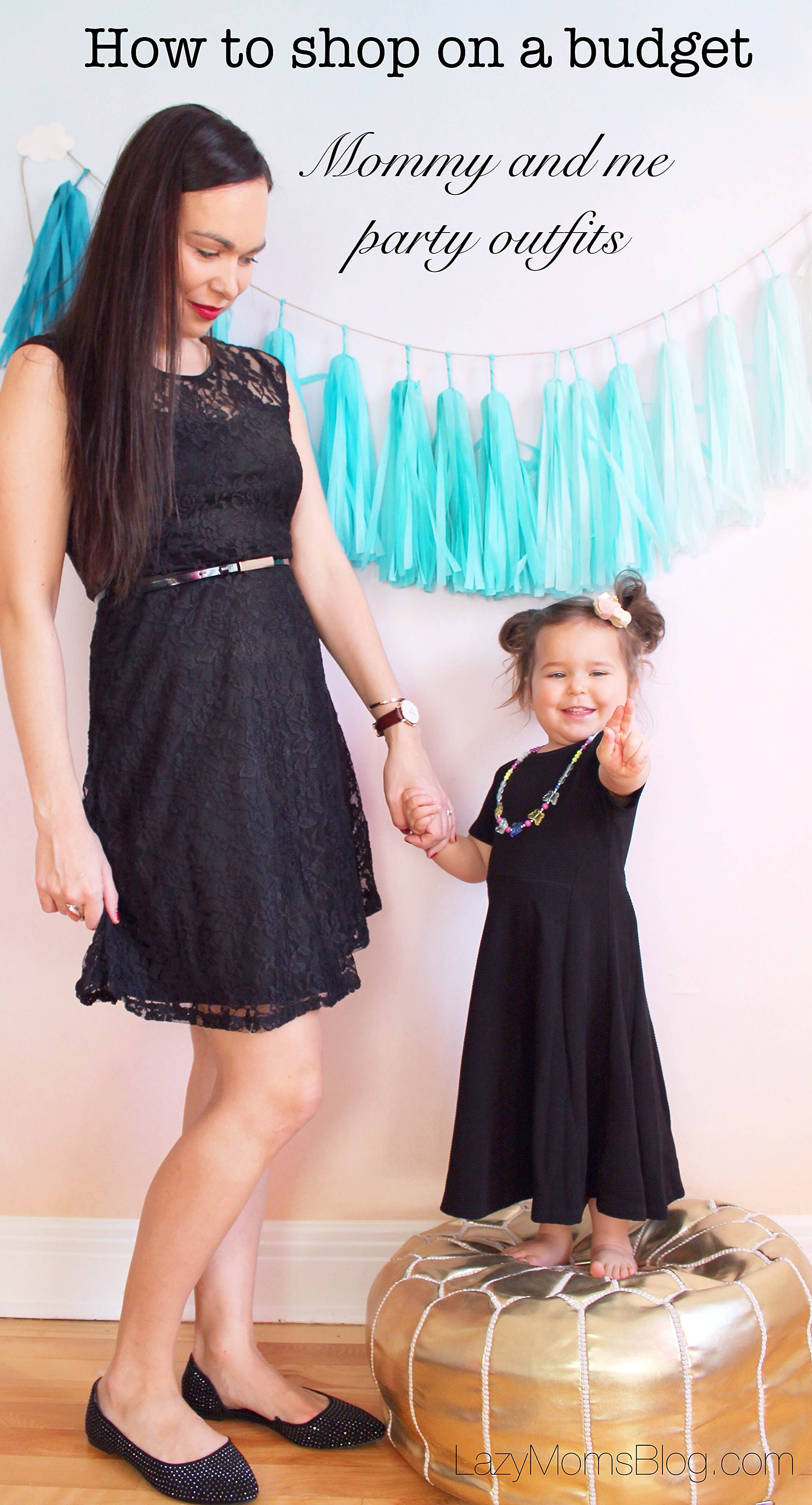 Mommy and me party outfits on a budget - Lazy Mom\'s blog