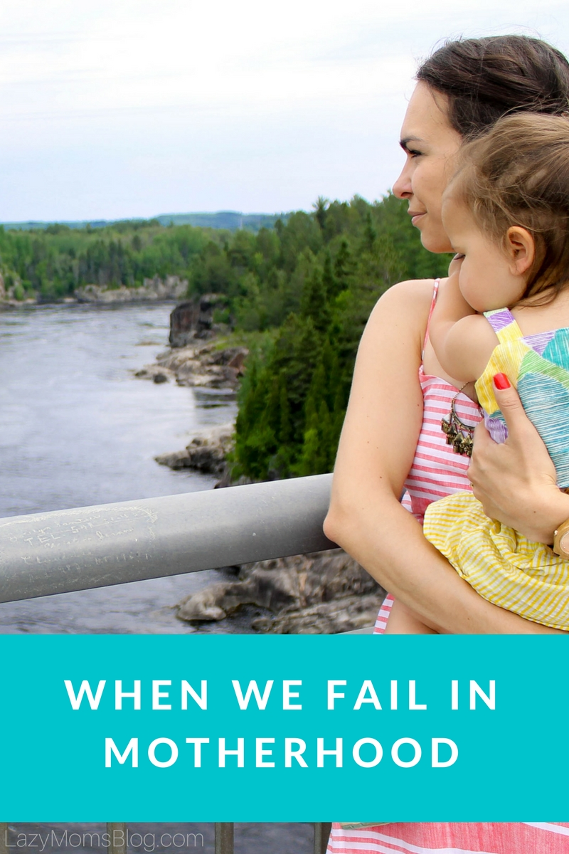 When we fail in motherhood: or when we feel like we do! Parenting isn't easy, and we have all been there! So if you feel like you're failing as a mom, read this!