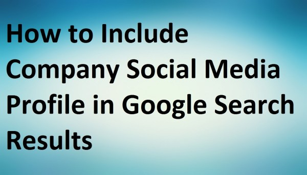 How to Include Company Social Media Profile in Google ...