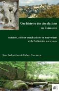 Une histoire des circulations en Limousin
