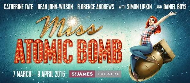 miss atomic bomb west end show