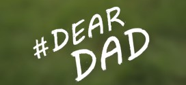 #DearDad...What Will You Say This Father's Day?
