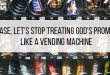 Please, Let's Stop Treating God's Promises Like a Vending Machine