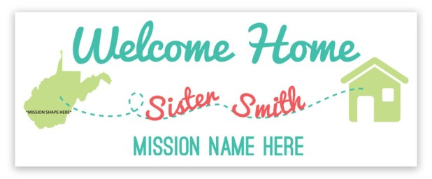 Welcome Home Missionary Banner Missionary Welcome Home Elder Banner LDS Missionary Homecoming Sign Missionary Homecoming Vinyl Sign