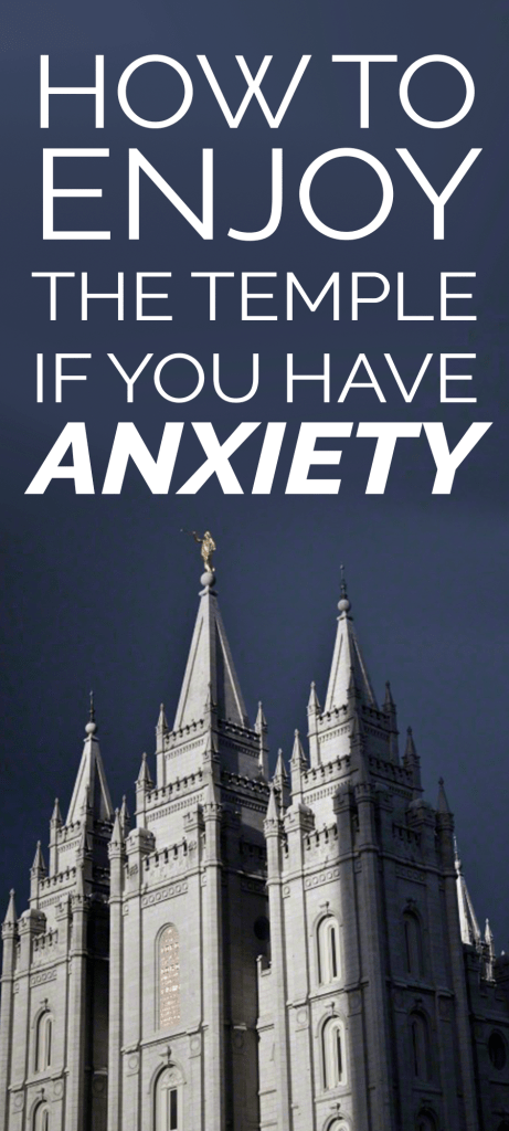 how-to-enjoy-the-temple-if-you-have-anxiety