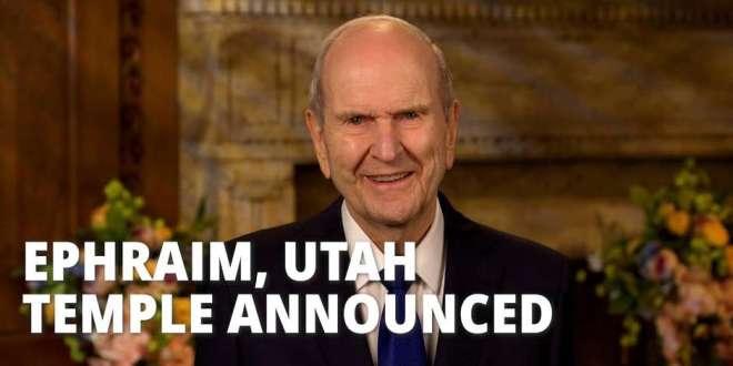 President Nelson Announces Temple in Ephraim, Utah