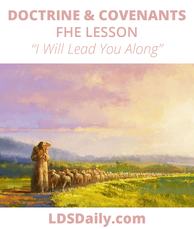 Doctrine and Covenants FHE Lesson - I Will Lead You Along