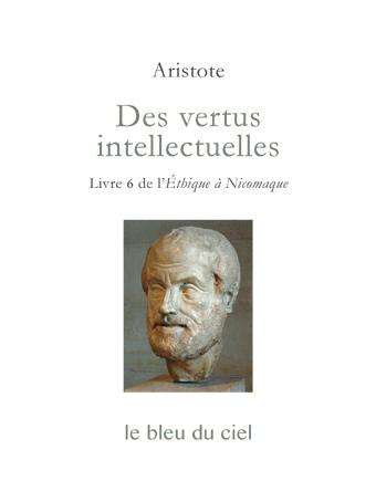 couverture du livre d'Aristote | Des vertus intellectuelles