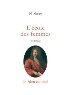 couverture du livre de Molière | L'école des femmes | 1662