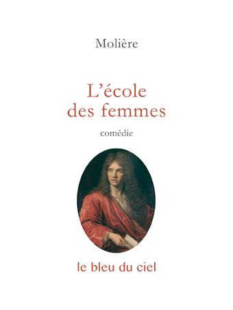 couverture de la comédie de Molière | L'école des femmes | 1662