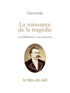 couverture du livre de Nietzsche | La naissance de la tragédie | 1872