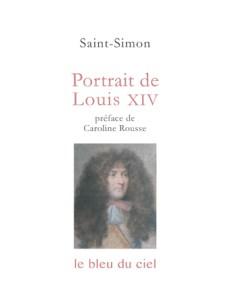 couverture du livre de Saint-Simon | Portrait de Louis XIV | 1739-1749