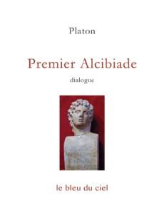 couverture du dialogue de Platon | Premier Alcibiade