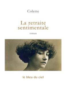 couverture du roman de Colette | La retraite sentimentale | 1907