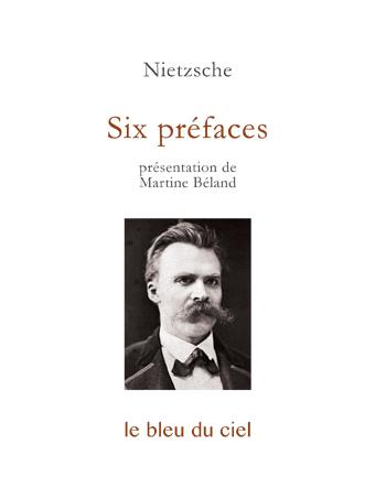 couverture du livre de Nietzsche | Six préfaces | 1886-1887