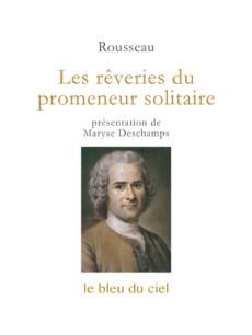 couverture de l'essai de Rousseau | Les rêveries du promeneur solitaire | 1776-1778