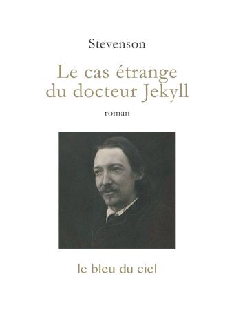 couverture du roman de Stevenson | Le cas étrange du docteur Jekyll | 1886
