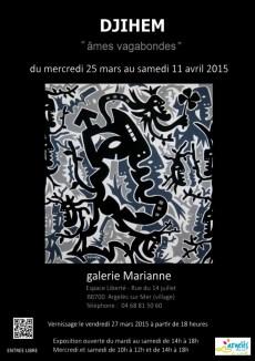 Argelès-sur-Mer ; galerie Marianne ; 25 mars au 11 avril 2015; exposition des oeuvres de Djihem