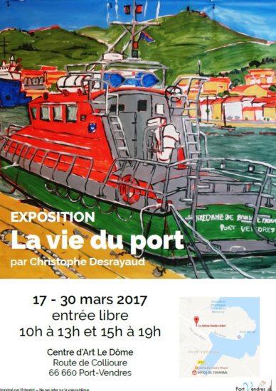 exposition-au-dome-de-port-vendres-la-vie-du-port-par-christophe-desrayaux-du-17-au-30-mars