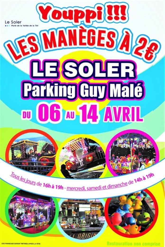 Fête foraine au Soler du 6 au 14 avril, parking Guy Malé, tous les manèges à 2 euros