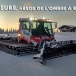 Les dameurs, ces héros de nuit des stations de ski