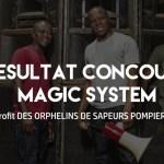 Résultat Concours Concert MAGIC SYSTEM