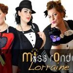 Le concours Miss Ronde Lorraine !