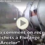 """VIDEO – """"J'ai déversé de l'acide d'ArcelorMittal Florange dans la nature"""""""