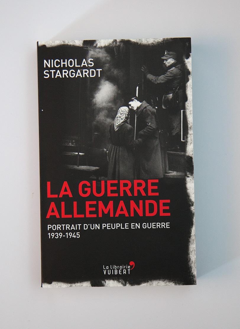 Nicholas Stargardt - La guerre allemande - La librairie Vuibert