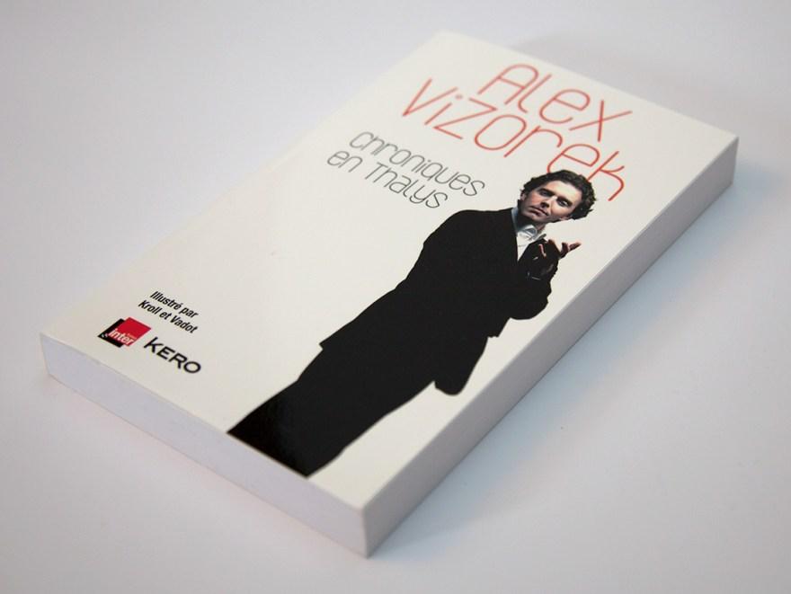 Alex Vizorek - Chroniques en Thalys - Kero