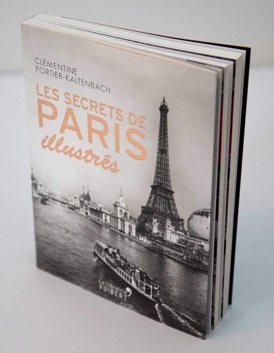 Clémentine Portier-Kaltenbach - Les secrets de Paris illustrés - La librairie Vuibert