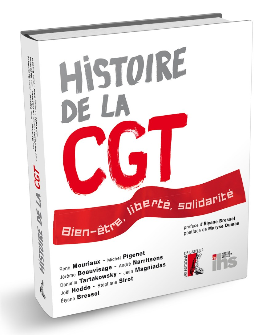 Histoire de la CGT - Les éditions de l'atelier
