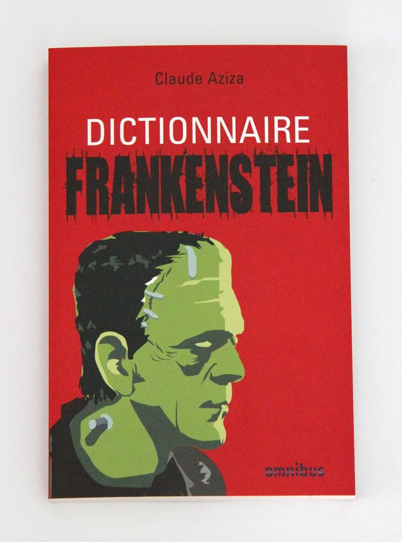 Claude Aziza - Dictionnaire Frankenstein - Omnibus