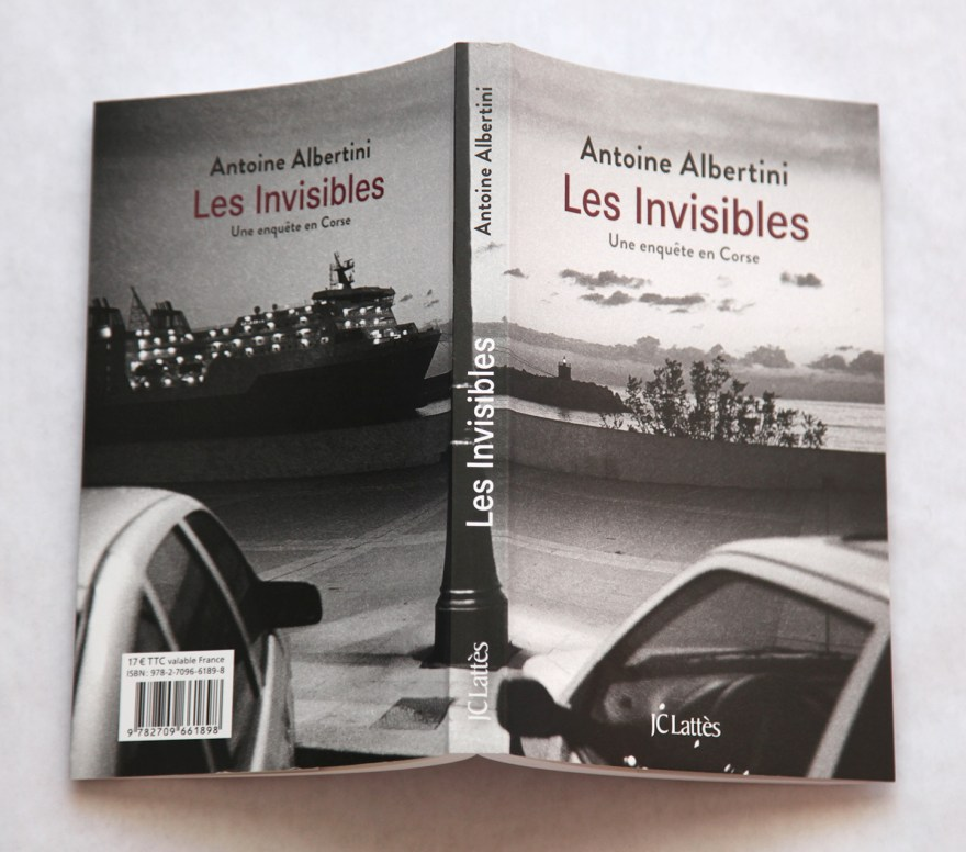 Antoine Albertini - Les Invisibles - JC Lattès