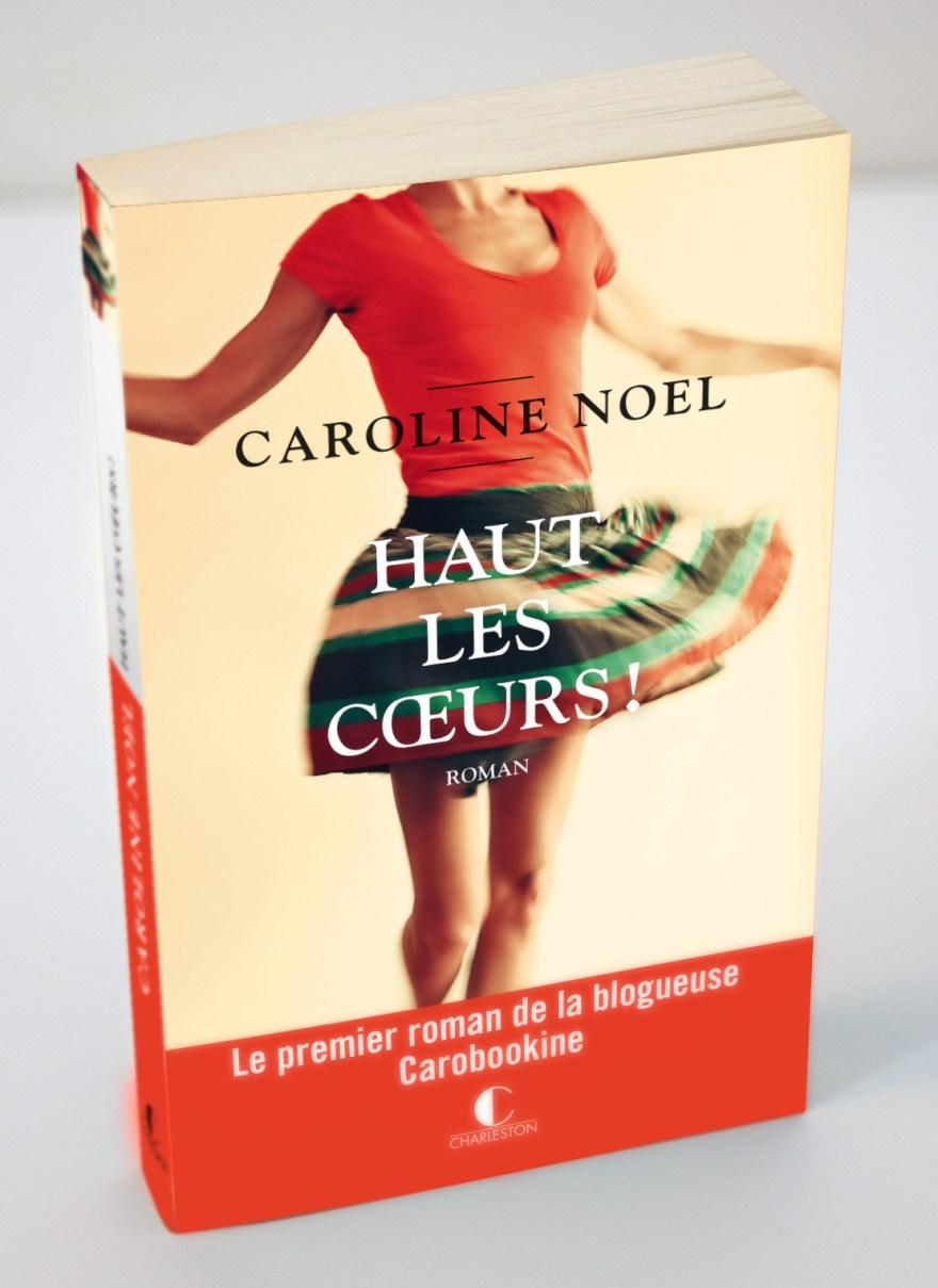 Caroline Noel - Haut les cœurs ! - Charleston