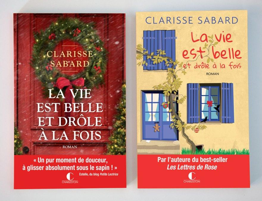 Clarisse Sabard, La vie est belle et drôle à la fois, jaquette + broché – Charleston