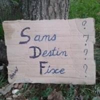 115DP-Déconfinement vs Sans Destin Fixe