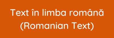 Text în limba română (Romanian Text)