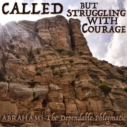 Called But Struggling With Courage