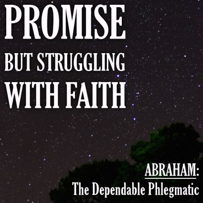 Promise But Struggling With Faith
